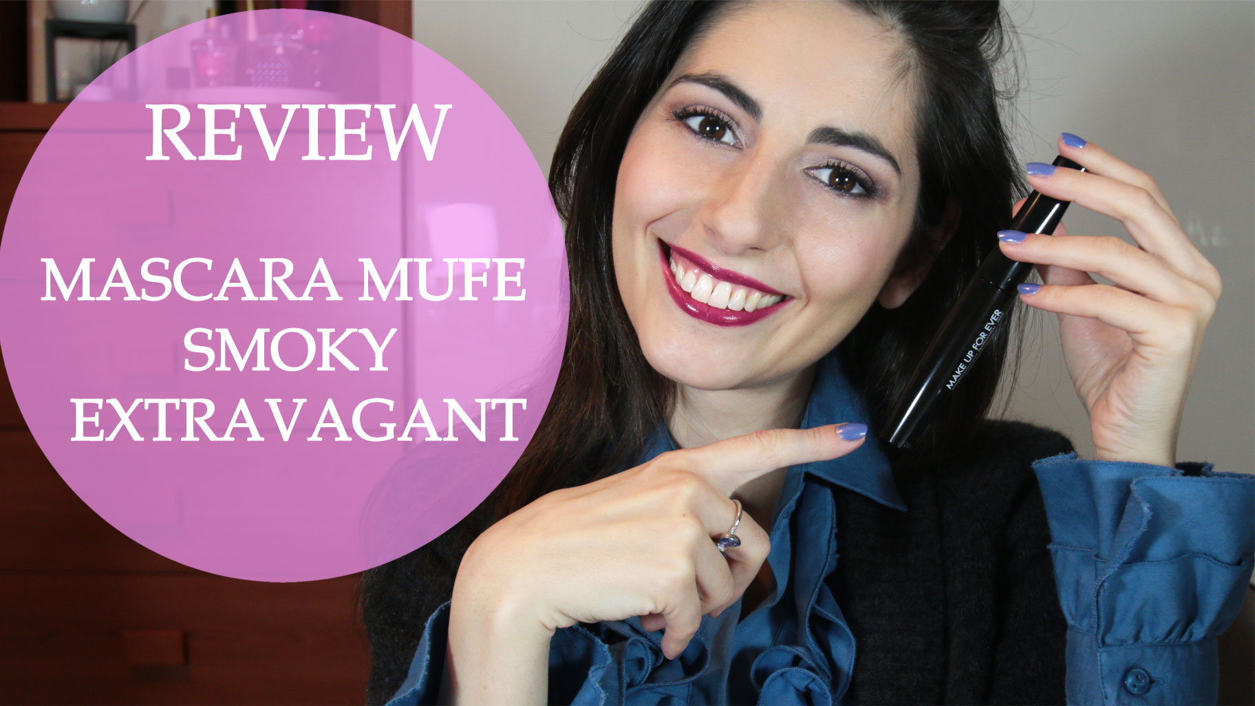 Review del mascara Smoky Extravagant di Make Up For Ever